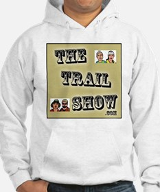 The Trail Show Hoodie