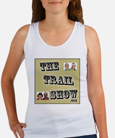 The Trail Show Women's Tank Top