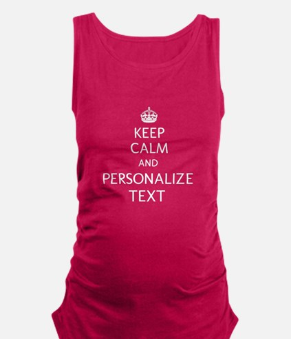 Keep Calm and Personalized With Your Text Maternit