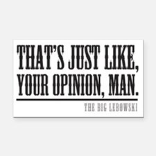 Your Opinion Man Rectangle Car Magnet