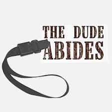 The Dude Abides Luggage Tag