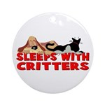 Sleeps With Critters Ornament (Round)
