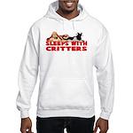 Sleeps With Critters Hooded Sweatshirt