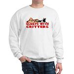 Sleeps With Critters Sweatshirt