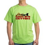 Sleeps With Critters Green T-Shirt