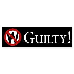 W, Bush: Guilty! Bumper Bumper Sticker
