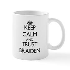 Keep Calm and TRUST Braiden Mugs