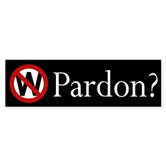 W: Pardon? (black bumper sticker)