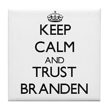 Keep Calm and TRUST Branden Tile Coaster