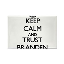Keep Calm and TRUST Branden Magnets
