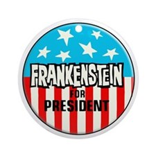 Frankenstein for President Round Ornament
