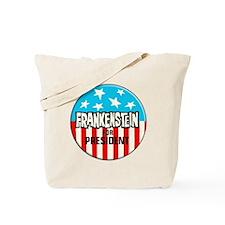 Frankenstein for President Tote Bag