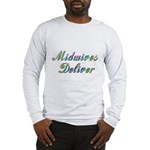 Deliver With This Long Sleeve T-Shirt