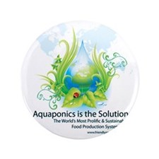 "Friendly Aquaponics Earth Drop Solutio 3.5"" Button"