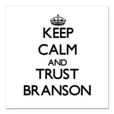 "Keep Calm and TRUST Branson Square Car Magnet 3"" x"