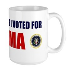DONT BLAME ME I VOTED FOR OBAMA Mug