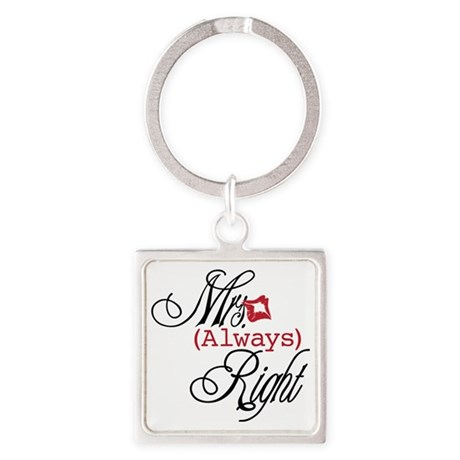 Mrs. Always Right Square Keychain