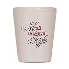 Mrs. Always Right Shot Glass