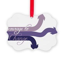 Courage To Change Ornament