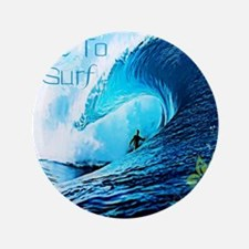 "Live To Surf 3.5"" Button"