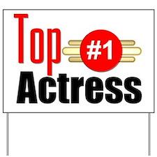 Top Actress Yard Sign