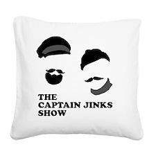 The Captain Jinks Show Square Canvas Pillow