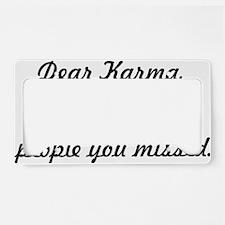 Dear Karma License Plate Holder