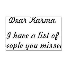 Dear Karma Car Magnet 20 x 12