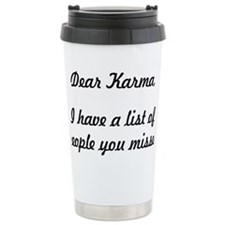 Dear Karma Travel Mug