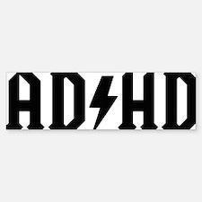 AD HD Bumper Bumper Sticker