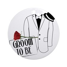Groom To Be Round Ornament