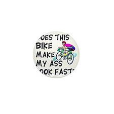 Funny Bike Saying Mini Button