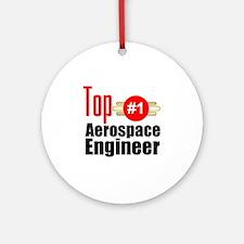 Top Aerospace Engineer   Round Ornament