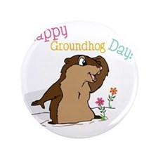 "Happy Groundhog Day 3.5"" Button"