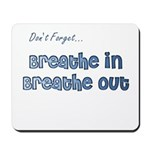 The Gentle Reminder Mousepad