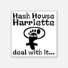 """Hash House Harriette Square Sticker 3"""" x 3"""""""