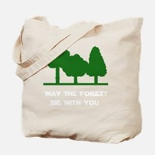Forest Be With You Tote Bag