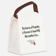 Prejudices enemy Canvas Lunch Bag