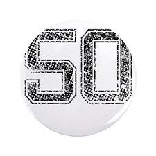"""50, Vintage 3.5"""" Button"""