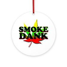 SMOKE DANK Round Ornament