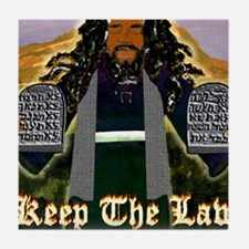 Keep the Law...Moses Tile Coaster