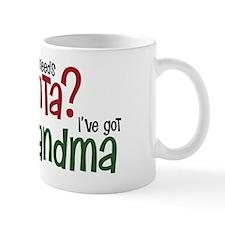 who needs Santa? Ive got Grandma Mug