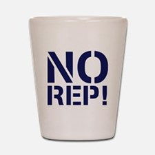 No Rep Shot Glass