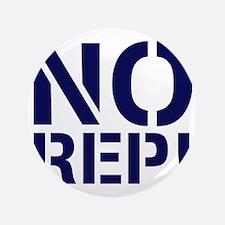 """No Rep 3.5"""" Button"""