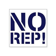 "No Rep Square Sticker 3"" x 3"""