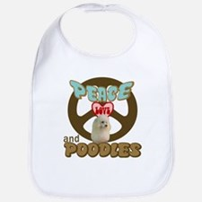PEACE LOVE and POODLES Bib