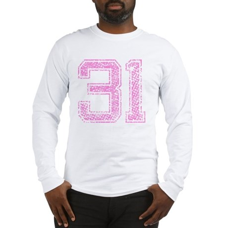 31, Pink Long Sleeve T-Shirt
