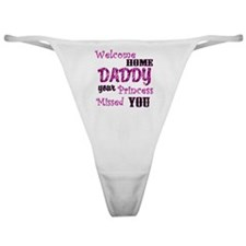 Welcome Home Daddy Classic Thong