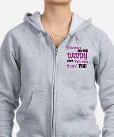 Welcome Home Daddy Zip Hoodie