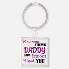 Welcome Home Daddy Square Keychain